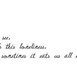 quote, loneliness, and alive image