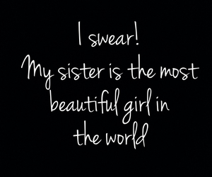 love her, sisters, and i swear image