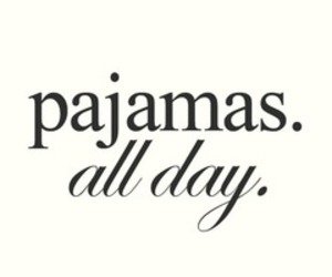 pajamas, day, and Sunday image