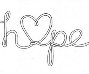 hope, heart, and quotes image