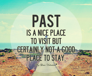 past, quote, and life image