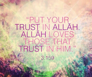 islam, trust, and allah image