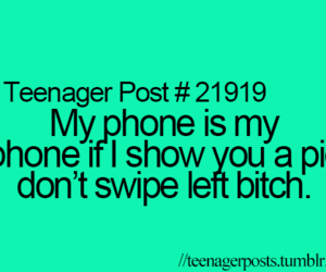 bitch, teenager post, and phone image