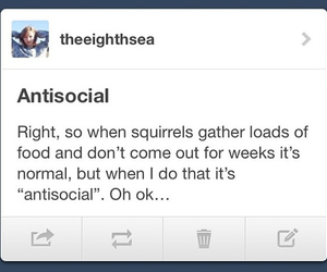 antisocial, lol, and this is me image