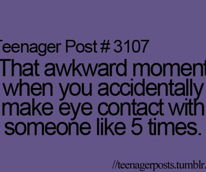 teenager post, eye contact, and funny image