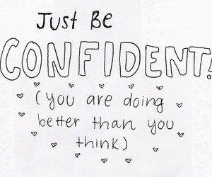 quote, confident, and confidence image