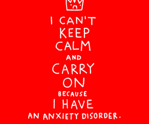 anxiety, keep calm, and quotes image