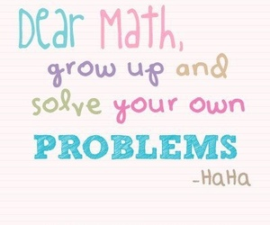 math, problem, and quotes image