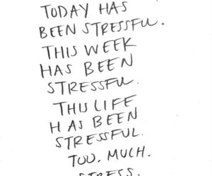 stress, quotes, and life image