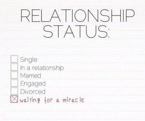 black and white, miracle, and relationship status image