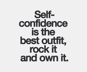 quotes, outfit, and confidence image
