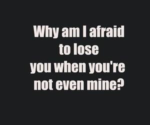 afraid, lose, and true image