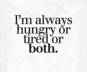hungry, quotes, and life image
