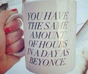 beyoncé, mug, and quote image