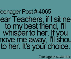 best friends, teenager post, and teacher image