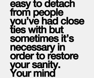 life, quotes, and detach image