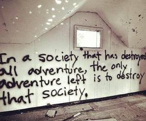 adventure, destroy, and live on image