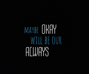 the fault in our stars, okay, and always image