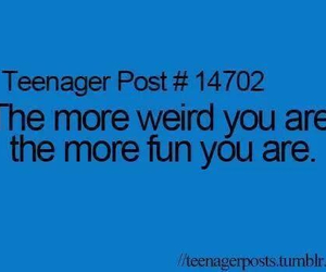 quote, teenager post, and weird image