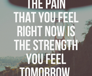 pain, quote, and strength image