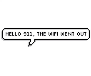 911, wifi, and quote image
