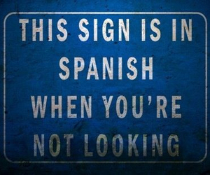 sign, spanish, and funny image
