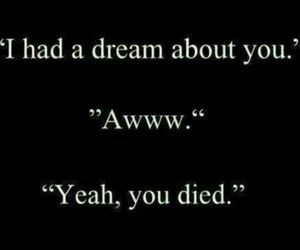 Dream, funny, and quotes image