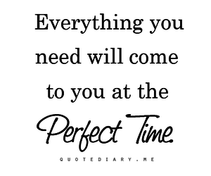 quote, everything, and time image