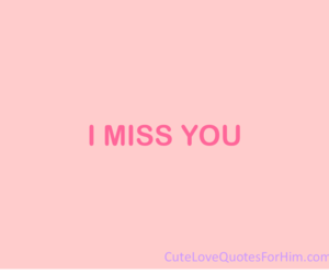 i, love quotes, and miss image