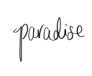 paradise, black and white, and quote image