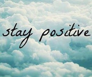 positive, staypositive, and stay image