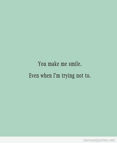 You make me smile shared by Quotes Sayings on We Heart It