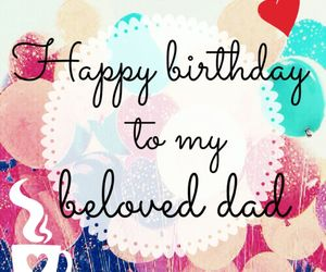 dad, happy birthday, and thank you image