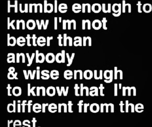 be yourself, humble, and wise image