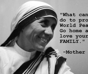 family, mother teresa, and peace image