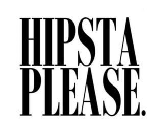 hipsta, overlay, and please image