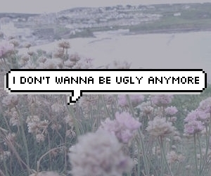 ugly, grunge, and quote image
