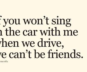 quote, friends, and car image