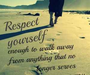 quote, respect, and away image