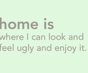 home, quote, and text image