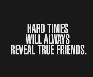 quotes, tumblr, and true friends image