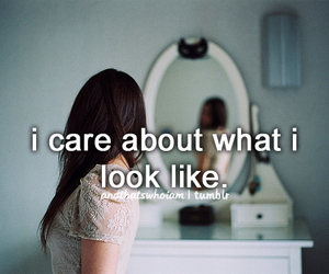 quote, care, and look image