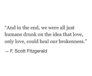 drunk, brokenness, and humans image