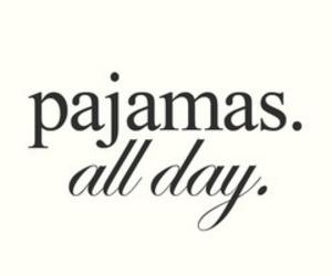 pajamas, day, and Sunday image