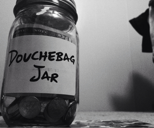 DOUCHEBAG, jar, and money image