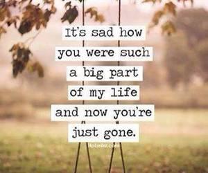 sad, life, and gone image