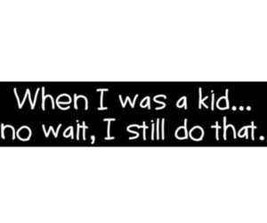 kids, quote, and funny image