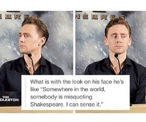 funny, william shakespeare, and tom hiddleston image