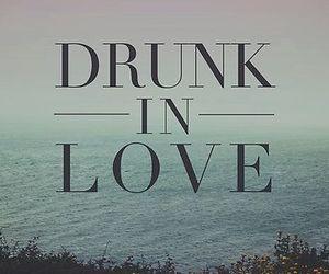 love, beyoncé, and drunk image