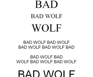 bad wolf, doctor who, and quote image